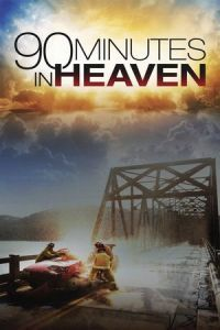 Nonton Film 90 Minutes in Heaven (2015) Subtitle Indonesia Streaming Movie Download