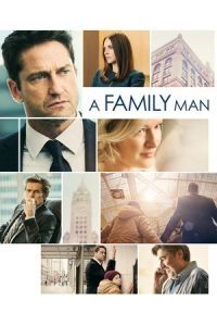 Nonton Film A Family Man (2017) Subtitle Indonesia Streaming Movie Download