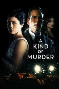 Nonton Film A Kind of Murder (2016) Subtitle Indonesia Streaming Movie Download