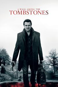 Nonton Film A Walk Among the Tombstones (2014) Subtitle Indonesia Streaming Movie Download