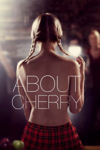 Nonton Film About Cherry (2012) Subtitle Indonesia Streaming Movie Download