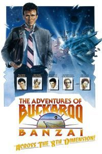 Nonton Film The Adventures of Buckaroo Banzai Across the 8th Dimension (1984) Subtitle Indonesia Streaming Movie Download