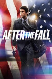 Nonton Film After the Fall (2014) Subtitle Indonesia Streaming Movie Download