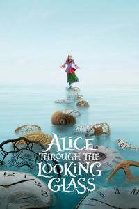 Nonton Film Alice Through the Looking Glass (2016) Subtitle Indonesia Streaming Movie Download