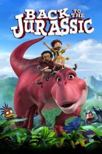 Nonton Film Back to the Jurassic (2015) Subtitle Indonesia Streaming Movie Download