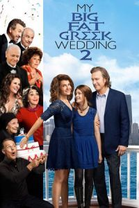 Nonton Film My Big Fat Greek Wedding 2 (2016) Subtitle Indonesia Streaming Movie Download