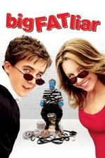 Nonton Film Big Fat Liar (2002) Subtitle Indonesia Streaming Movie Download