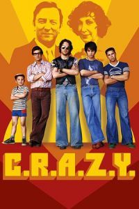 Nonton Film C.R.A.Z.Y. (2005) Subtitle Indonesia Streaming Movie Download