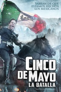 Nonton Film Cinco de Mayo, La Batalla (2013) Subtitle Indonesia Streaming Movie Download