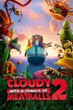 Nonton Film Cloudy with a Chance of Meatballs 2 (2013) Subtitle Indonesia Streaming Movie Download