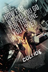 Nonton Film Collide (2016) Subtitle Indonesia Streaming Movie Download
