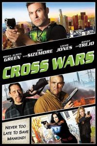 Nonton Film Cross Wars (2017) Subtitle Indonesia Streaming Movie Download