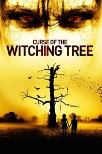 Nonton Film Curse of the Witching Tree (2015) Subtitle Indonesia Streaming Movie Download