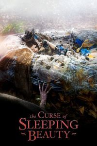 Nonton Film The Curse of Sleeping Beauty (2016) Subtitle Indonesia Streaming Movie Download