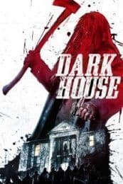 Nonton Film Dark House (2014) Subtitle Indonesia Streaming Movie Download