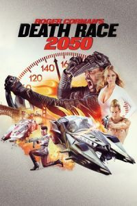 Nonton Film Death Race 2050 (2017) Subtitle Indonesia Streaming Movie Download
