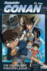 Nonton Film Detective Conan: Jolly Roger in the Deep Azure (2007) Subtitle Indonesia Streaming Movie Download