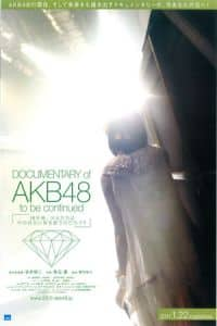 Nonton Film Documentary of AKB48: To Be Continued (2011) Subtitle Indonesia Streaming Movie Download