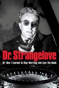 Nonton Film Dr. Strangelove or: How I Learned to Stop Worrying and Love the Bomb (1964) Subtitle Indonesia Streaming Movie Download