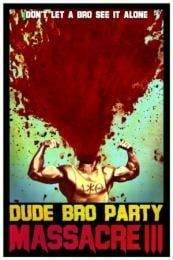 Nonton Film Dude Bro Party Massacre III (2015) Subtitle Indonesia Streaming Movie Download