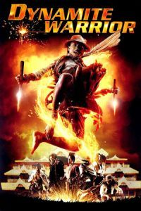 Nonton Film Dynamite Warrior (2006) Subtitle Indonesia Streaming Movie Download