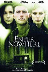 Nonton Film Enter Nowhere (2011) Subtitle Indonesia Streaming Movie Download