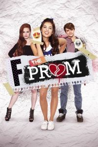 Nonton Film F*% the Prom (2017) Subtitle Indonesia Streaming Movie Download