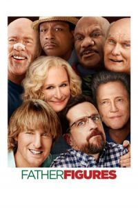Nonton Film Father Figures (2017) Subtitle Indonesia Streaming Movie Download
