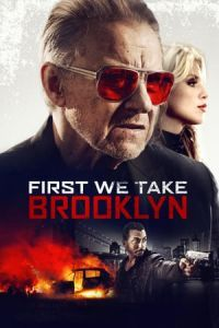 Nonton Film First We Take Brooklyn (2018) Subtitle Indonesia Streaming Movie Download