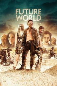 Nonton Film Future World (2018) Subtitle Indonesia Streaming Movie Download