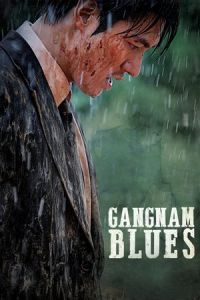 Nonton Film Gangnam Blues (2015) Subtitle Indonesia Streaming Movie Download