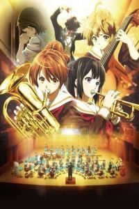 Nonton Film Gekijoban Hibike! Euphonium kitaujigakuen suisougakubu he yokoso (2016) Subtitle Indonesia Streaming Movie Download
