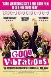 Nonton Film Good Vibrations (2012) Subtitle Indonesia Streaming Movie Download