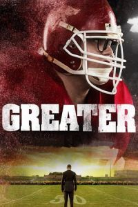 Nonton Film Greater (2016) Subtitle Indonesia Streaming Movie Download