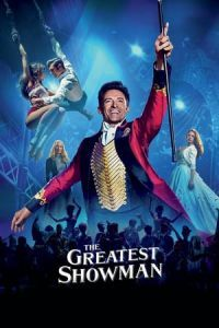 Nonton Film The Greatest Showman (2017) Subtitle Indonesia Streaming Movie Download