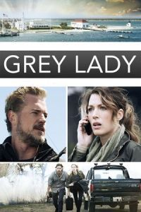 Nonton Film Grey Lady (2017) Subtitle Indonesia Streaming Movie Download