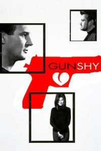 Nonton Film Gun Shy (2000) Subtitle Indonesia Streaming Movie Download