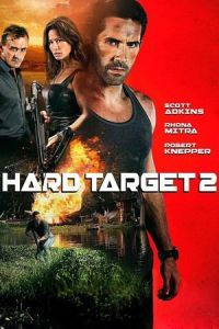 Nonton Film Hard Target 2 (2016) Subtitle Indonesia Streaming Movie Download