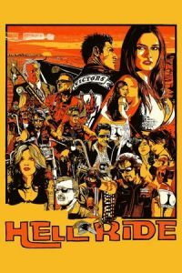 Nonton Film Hell Ride (2008) Subtitle Indonesia Streaming Movie Download