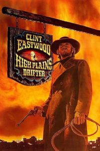 Nonton Film High Plains Drifter (1973) Subtitle Indonesia Streaming Movie Download