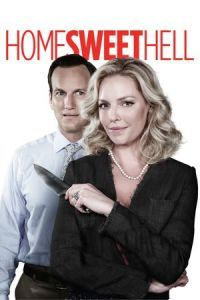 Nonton Film Home Sweet Hell (2015) Subtitle Indonesia Streaming Movie Download