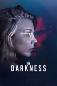 Nonton Film In Darkness (2018) Subtitle Indonesia Streaming Movie Download