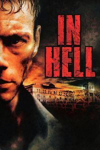 Nonton Film In Hell (2003) Subtitle Indonesia Streaming Movie Download