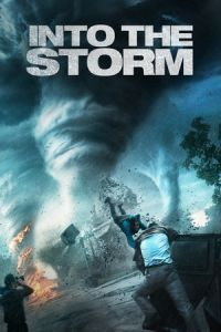 Nonton Film Into the Storm (2014) Subtitle Indonesia Streaming Movie Download