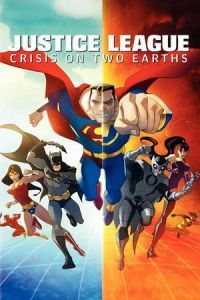 Nonton Film Justice League: Crisis on Two Earths (2010) Subtitle Indonesia Streaming Movie Download