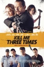 Nonton Film Kill Me Three Times (2014) Subtitle Indonesia Streaming Movie Download