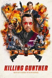 Nonton Film Killing Gunther (2017) Subtitle Indonesia Streaming Movie Download