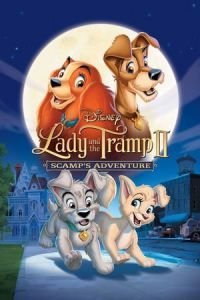 Nonton Film Lady and the Tramp 2: Scamp's Adventure (2001) Subtitle Indonesia Streaming Movie Download
