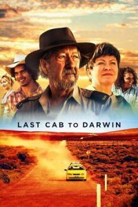 Nonton Film Last Cab to Darwin (2015) Subtitle Indonesia Streaming Movie Download