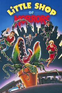 Nonton Film Little Shop of Horrors (1986) Subtitle Indonesia Streaming Movie Download
